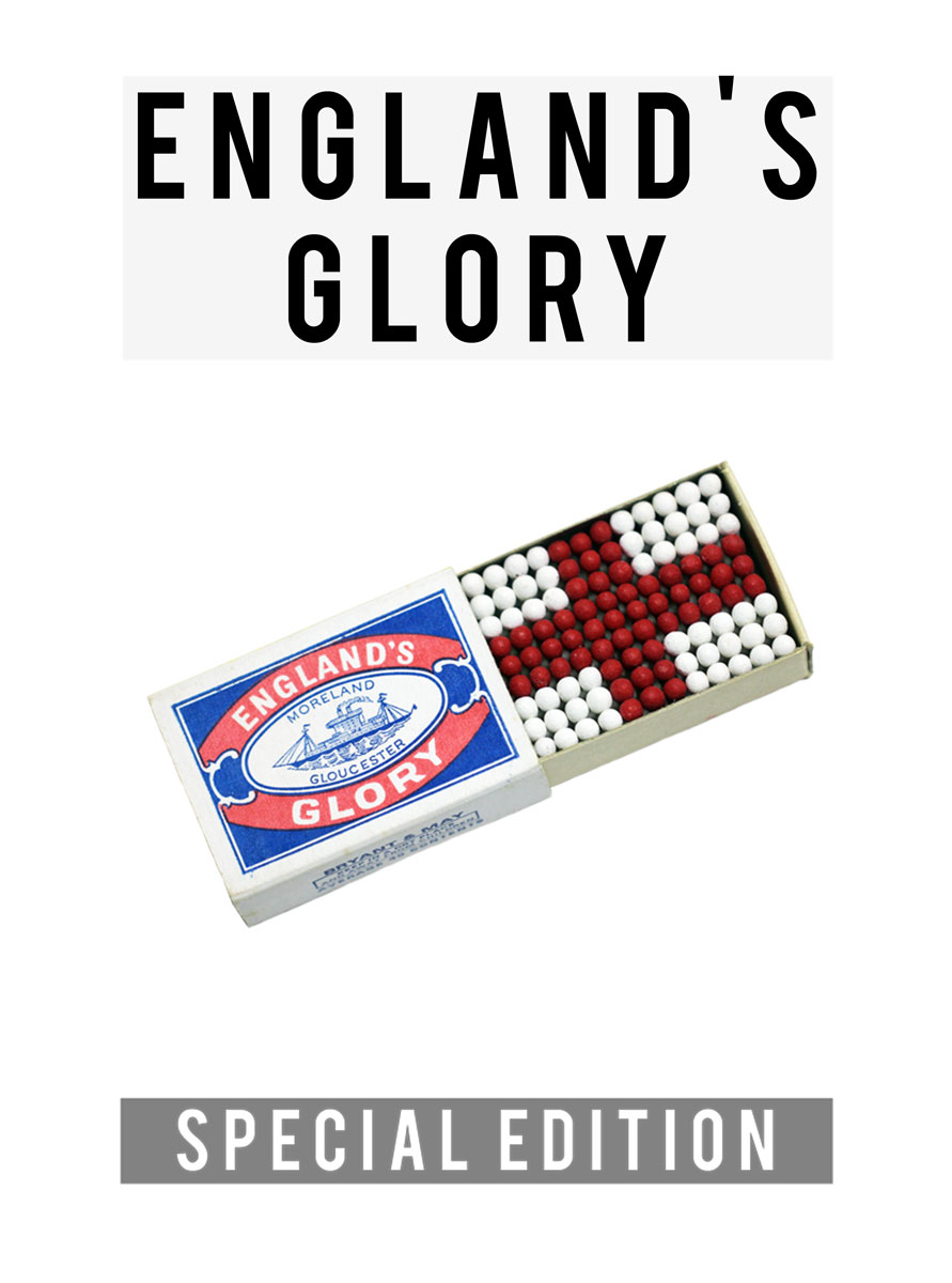 England's Glory | SPECIAL EDITION | Poster at Building F, Stoke Newington Church Street | match box | Michael Croft | Artist.